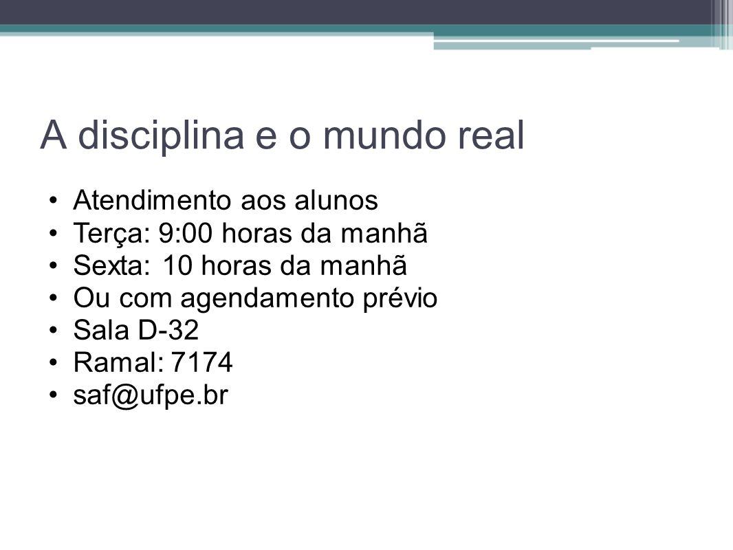 A disciplina e o mundo real