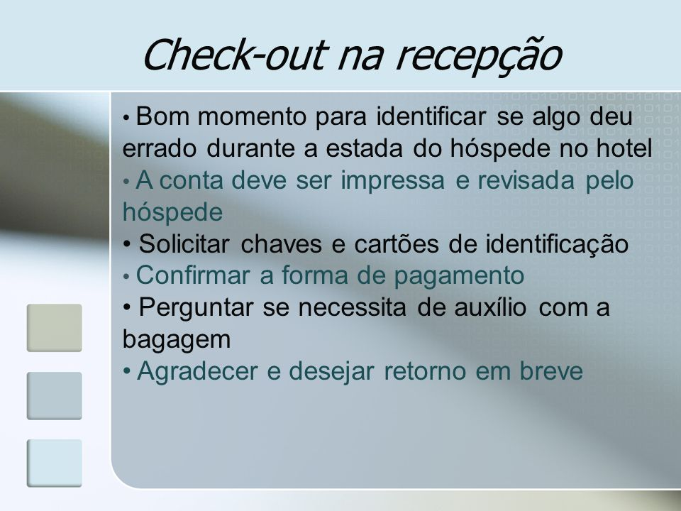 Check-out na recepção Solicitar chaves e cartões de identificação