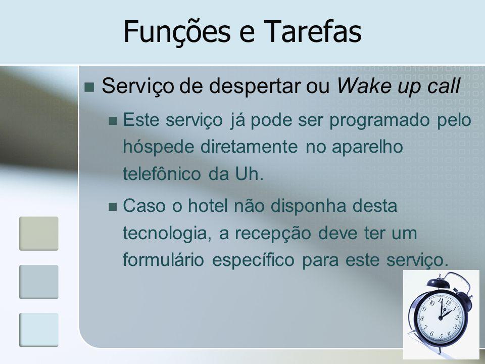 Funções e Tarefas Serviço de despertar ou Wake up call