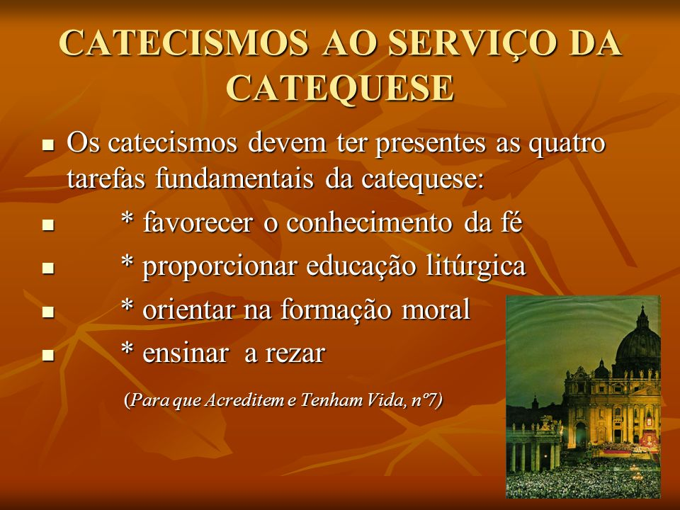 CATECISMOS AO SERVIÇO DA CATEQUESE