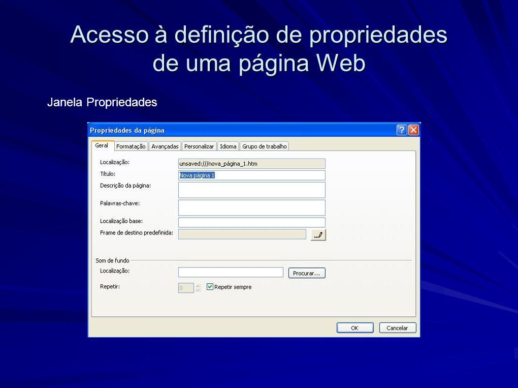 Acesso à definição de propriedades de uma página Web