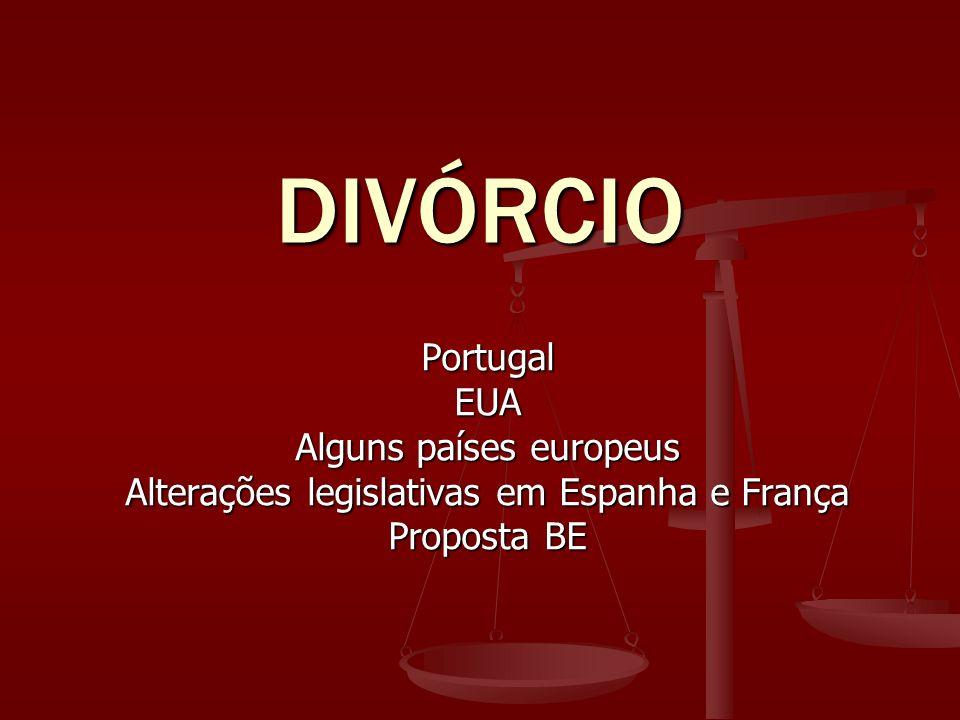 DIVÓRCIO Portugal EUA Alguns países europeus