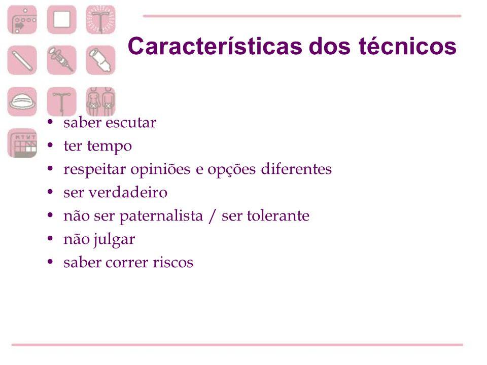 Características dos técnicos