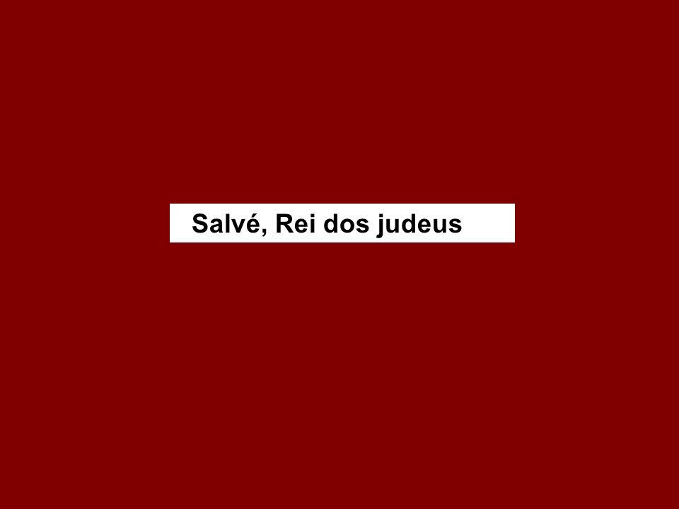 Salvé, Rei dos judeus
