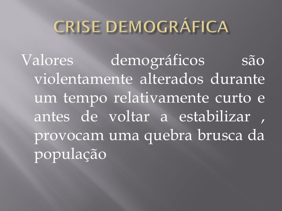 CRISE DEMOGRÁFICA