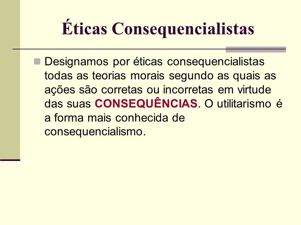 Éticas Consequencialistas