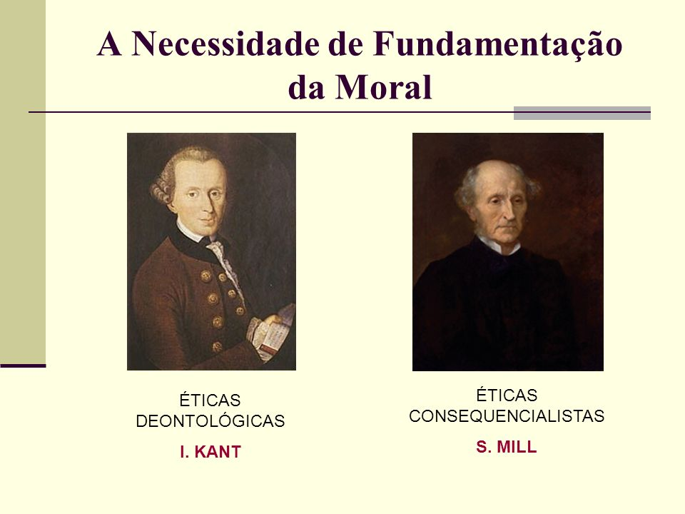 A Necessidade de Fundamentação da Moral