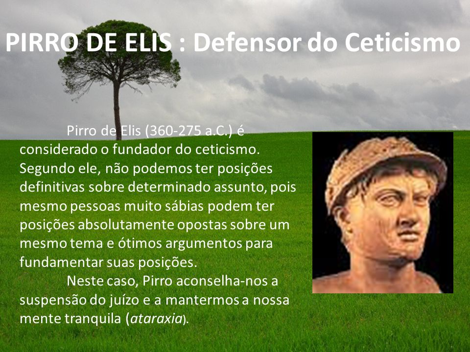 PIRRO DE ELIS : Defensor do Ceticismo
