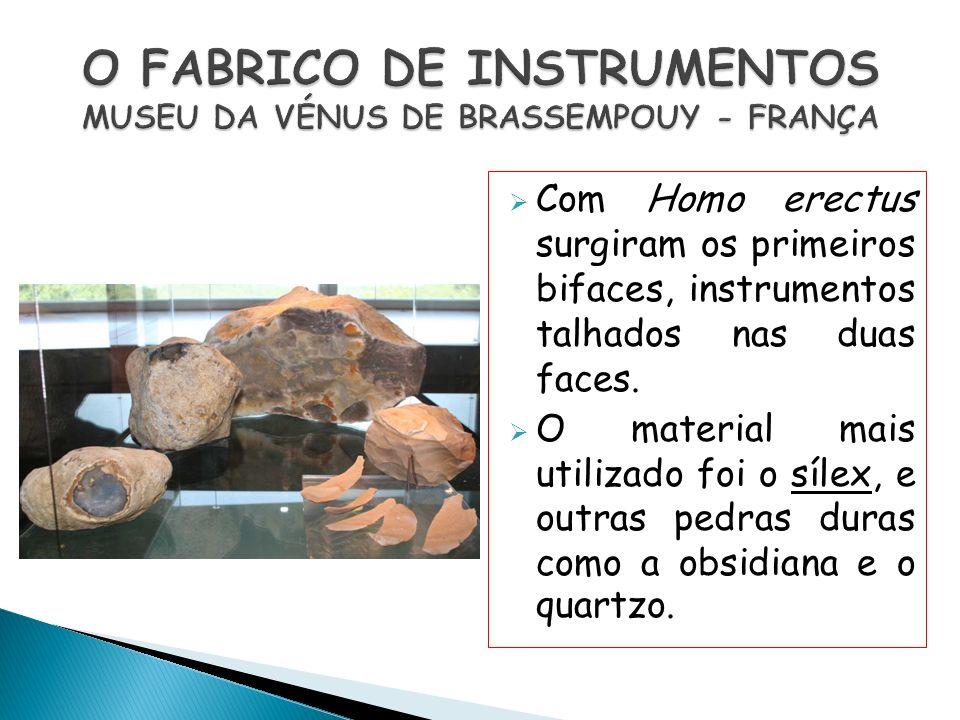 O FABRICO DE INSTRUMENTOS MUSEU DA VÉNUS DE BRASSEMPOUY - FRANÇA