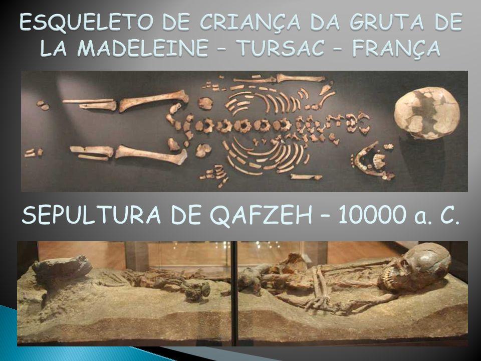 ESQUELETO DE CRIANÇA DA GRUTA DE LA MADELEINE – TURSAC – FRANÇA