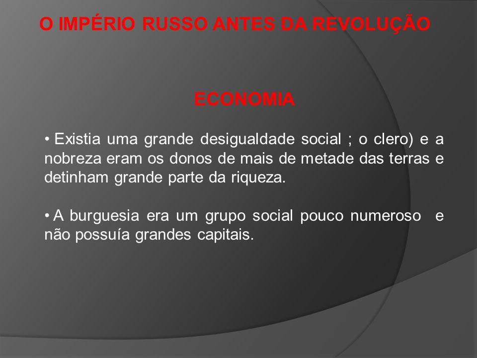 O IMPÉRIO RUSSO ANTES DA REVOLUÇÃO