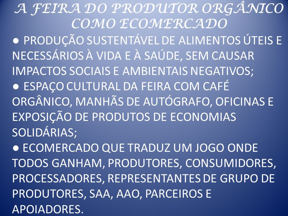 A FEIRA DO PRODUTOR ORGÂNICO COMO ECOMERCADO