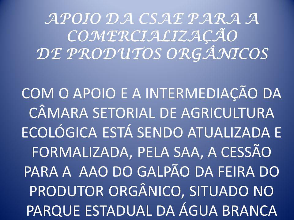 APOIO DA CSAE PARA A COMERCIALIZAÇÃO