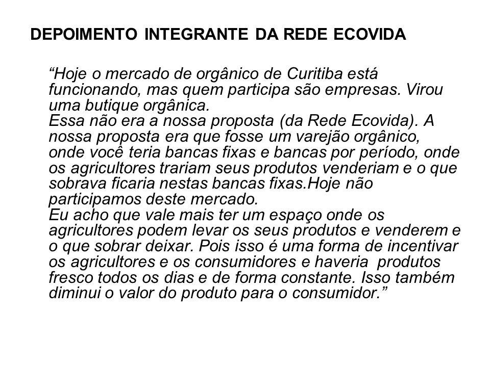 DEPOIMENTO INTEGRANTE DA REDE ECOVIDA
