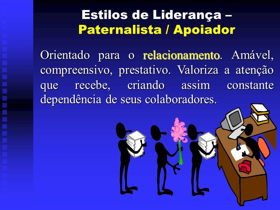 Paternalista / Apoiador