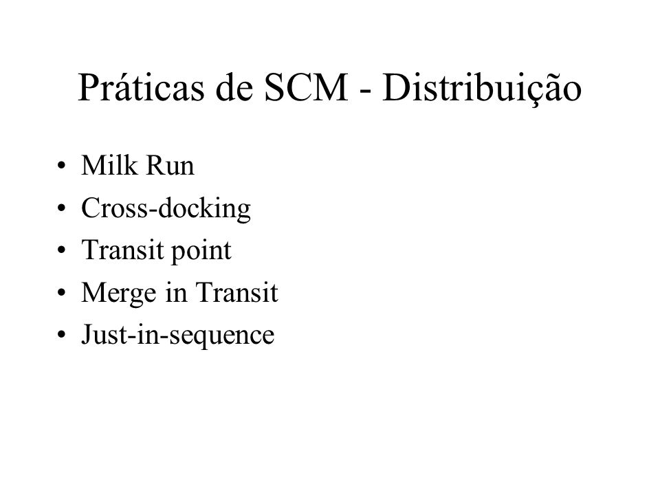 Práticas de SCM - Distribuição