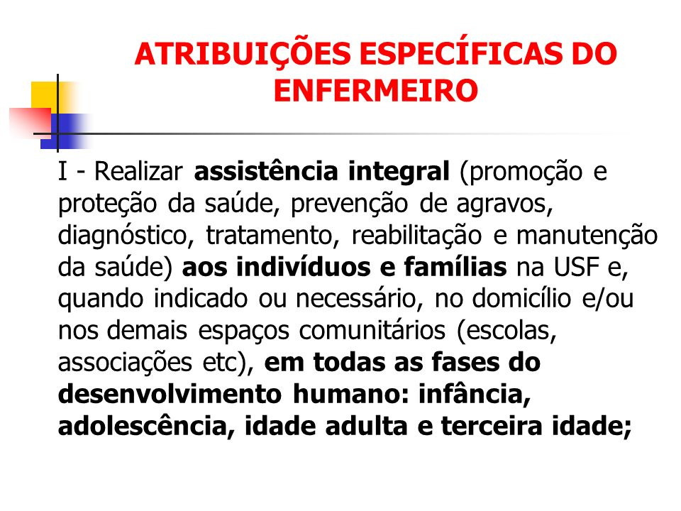 ATRIBUIÇÕES ESPECÍFICAS DO ENFERMEIRO