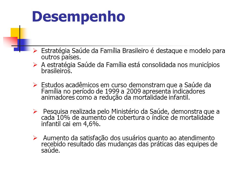 Desempenho Estratégia Saúde da Família Brasileiro é destaque e modelo para outros países.