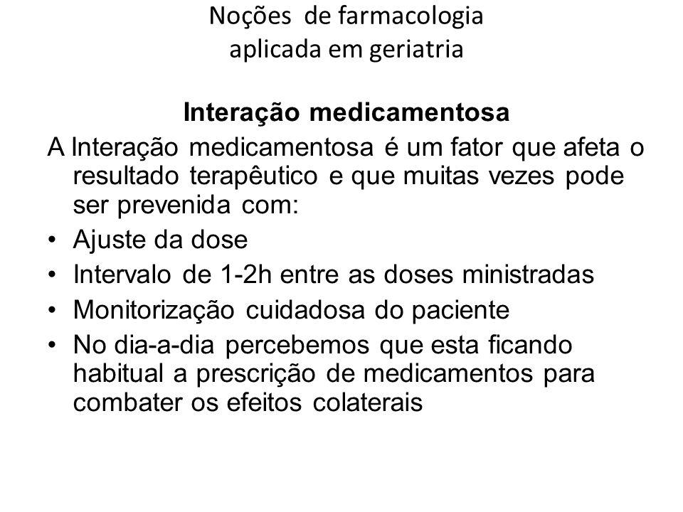 Noções de farmacologia aplicada em geriatria