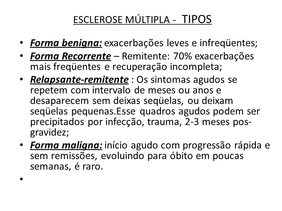ESCLEROSE MÚLTIPLA - TIPOS