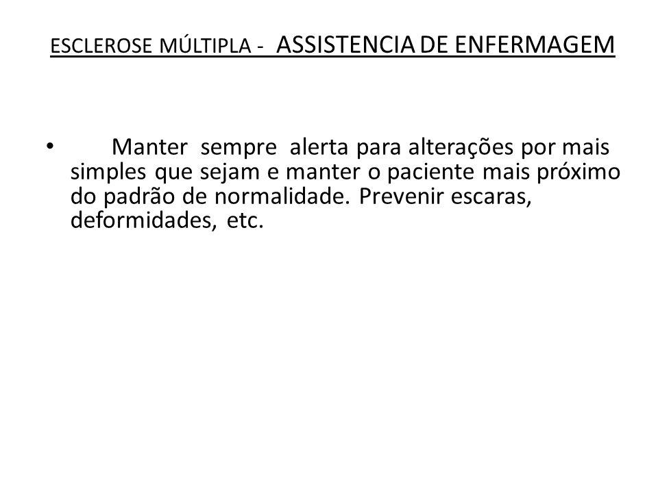 ESCLEROSE MÚLTIPLA - ASSISTENCIA DE ENFERMAGEM