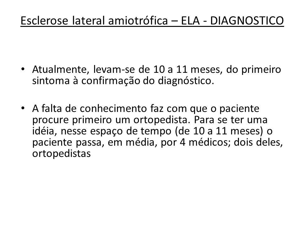 Esclerose lateral amiotrófica – ELA - DIAGNOSTICO