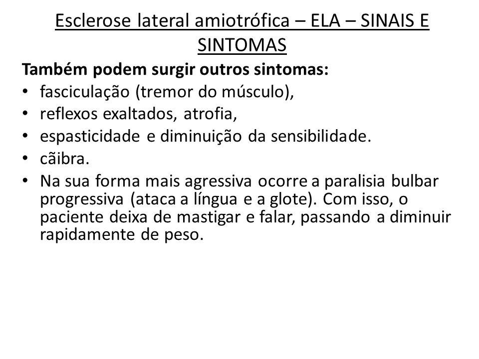 Esclerose lateral amiotrófica – ELA – SINAIS E SINTOMAS