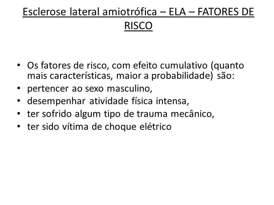 Esclerose lateral amiotrófica – ELA – FATORES DE RISCO