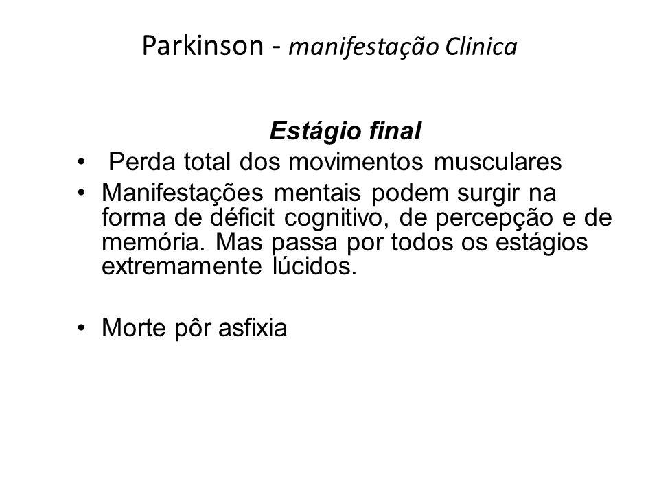 Parkinson - manifestação Clinica