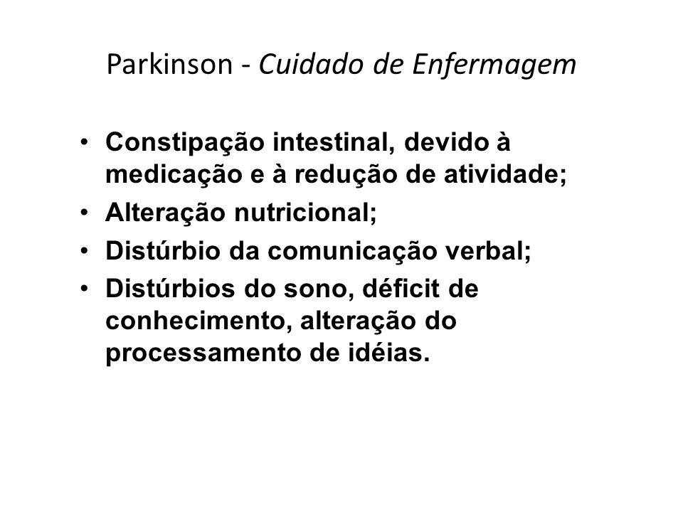 Parkinson - Cuidado de Enfermagem