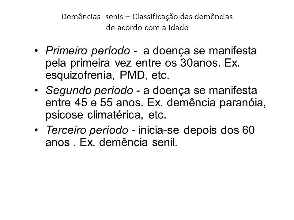 Demências senis – Classificação das demências de acordo com a idade
