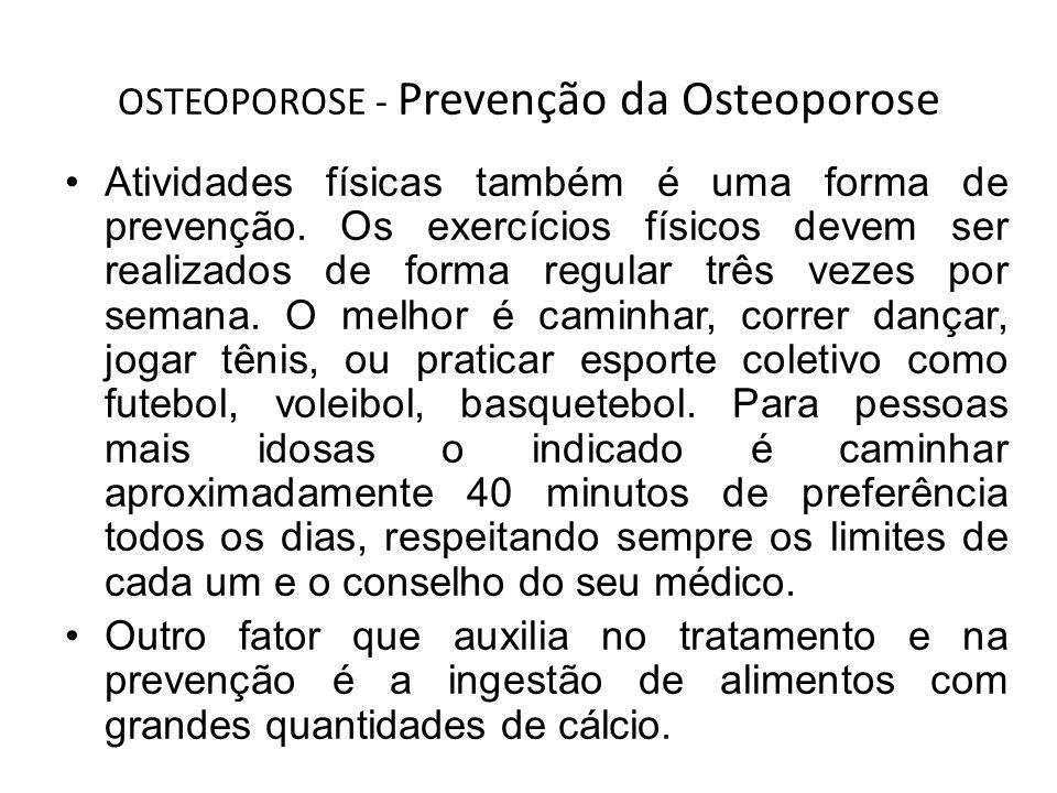 OSTEOPOROSE - Prevenção da Osteoporose