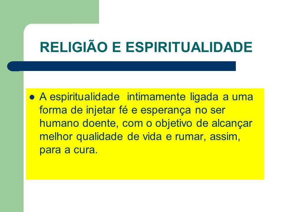 RELIGIÃO E ESPIRITUALIDADE
