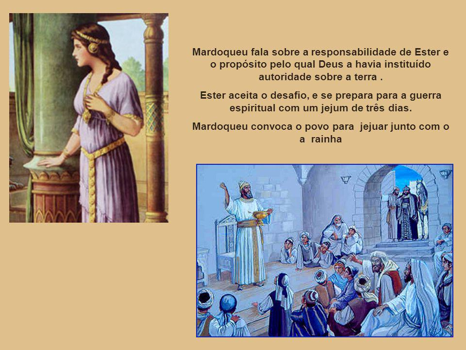 Mardoqueu convoca o povo para jejuar junto com o a rainha