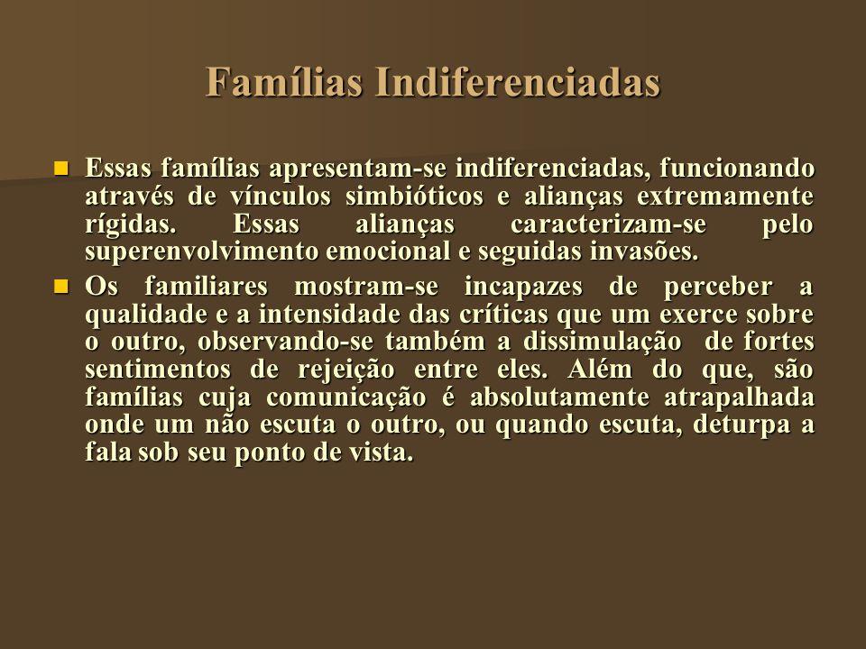 Famílias Indiferenciadas