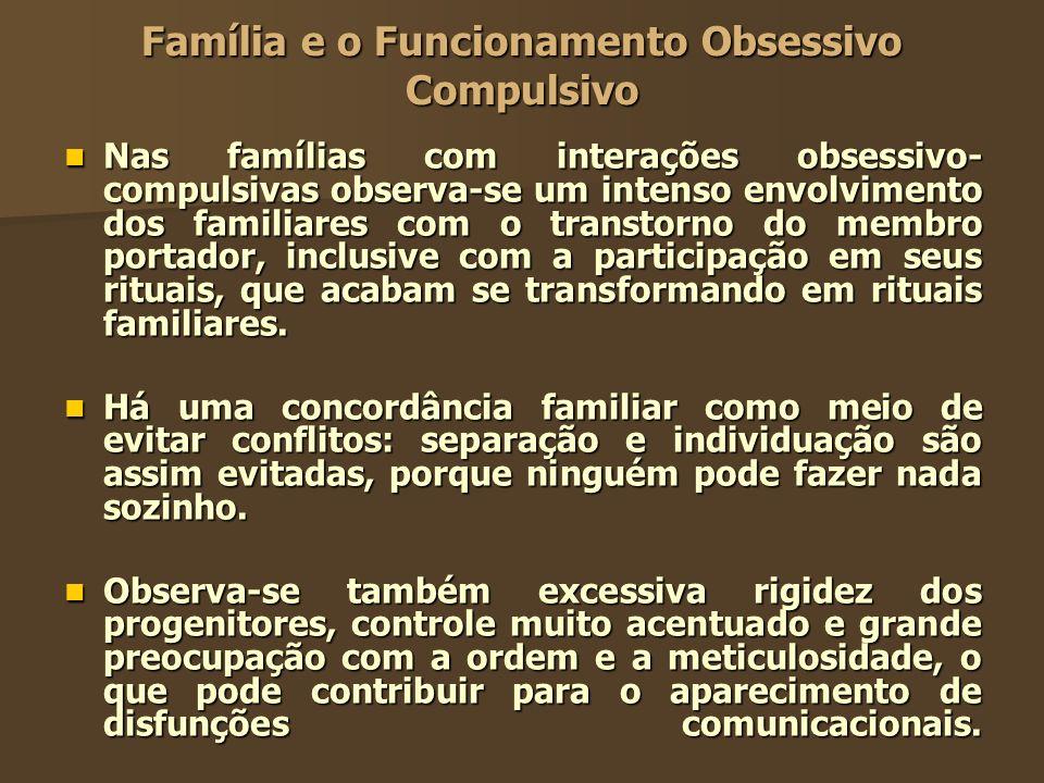 Família e o Funcionamento Obsessivo Compulsivo
