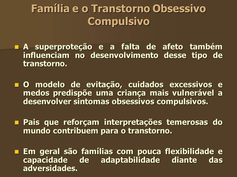 Família e o Transtorno Obsessivo Compulsivo