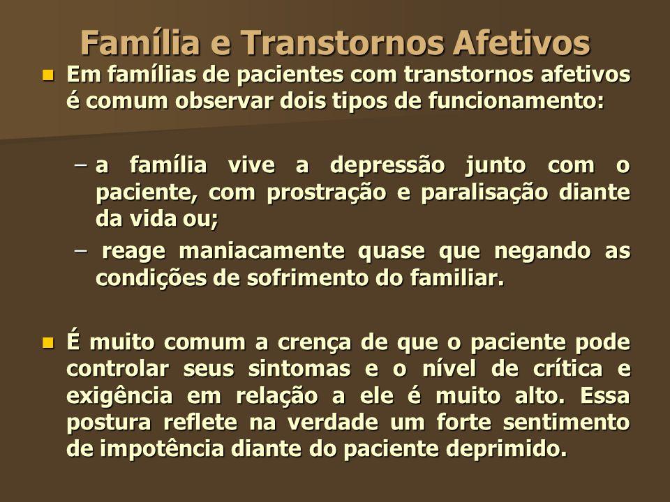 Família e Transtornos Afetivos