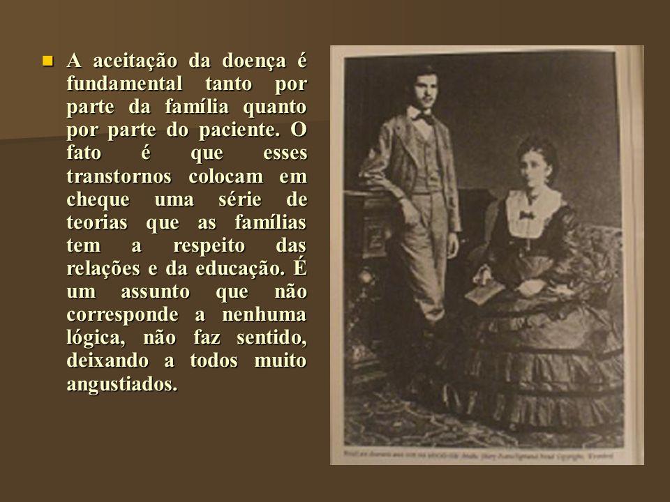 A aceitação da doença é fundamental tanto por parte da família quanto por parte do paciente.