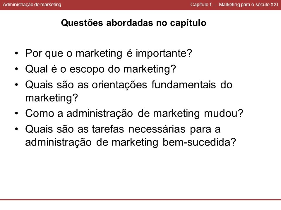Por que o marketing é importante Qual é o escopo do marketing