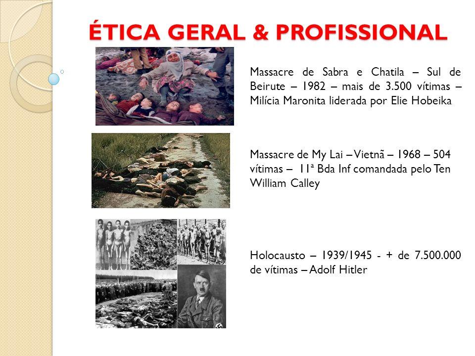 ÉTICA GERAL & PROFISSIONAL