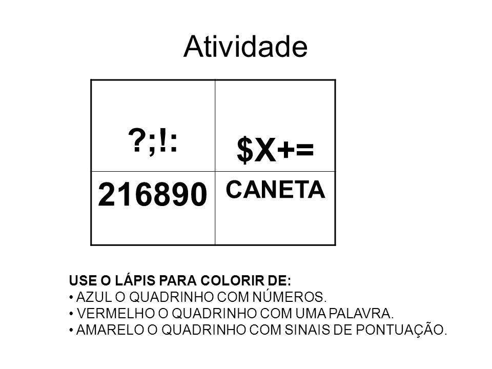 ;!: $X+= 216890 Atividade CANETA USE O LÁPIS PARA COLORIR DE: