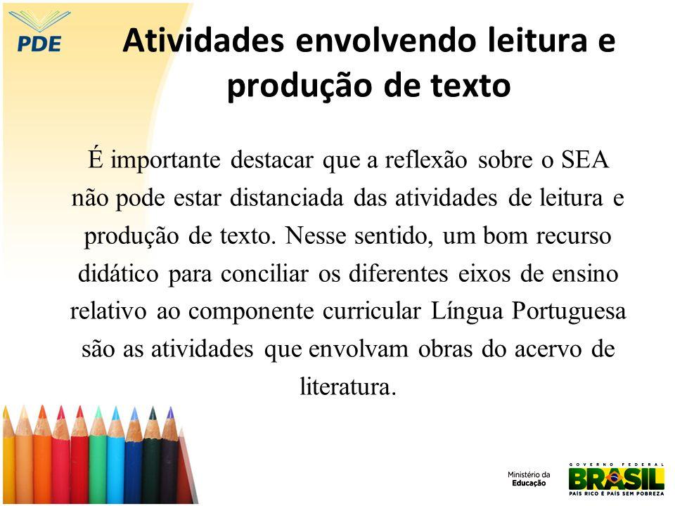 Atividades envolvendo leitura e produção de texto