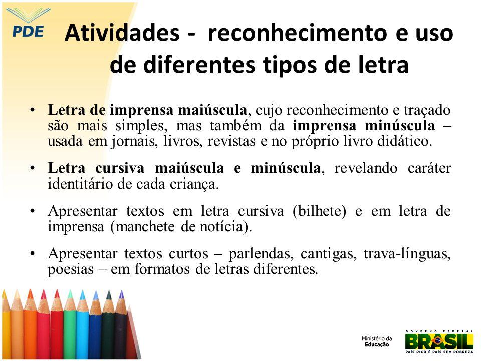 Atividades - reconhecimento e uso de diferentes tipos de letra