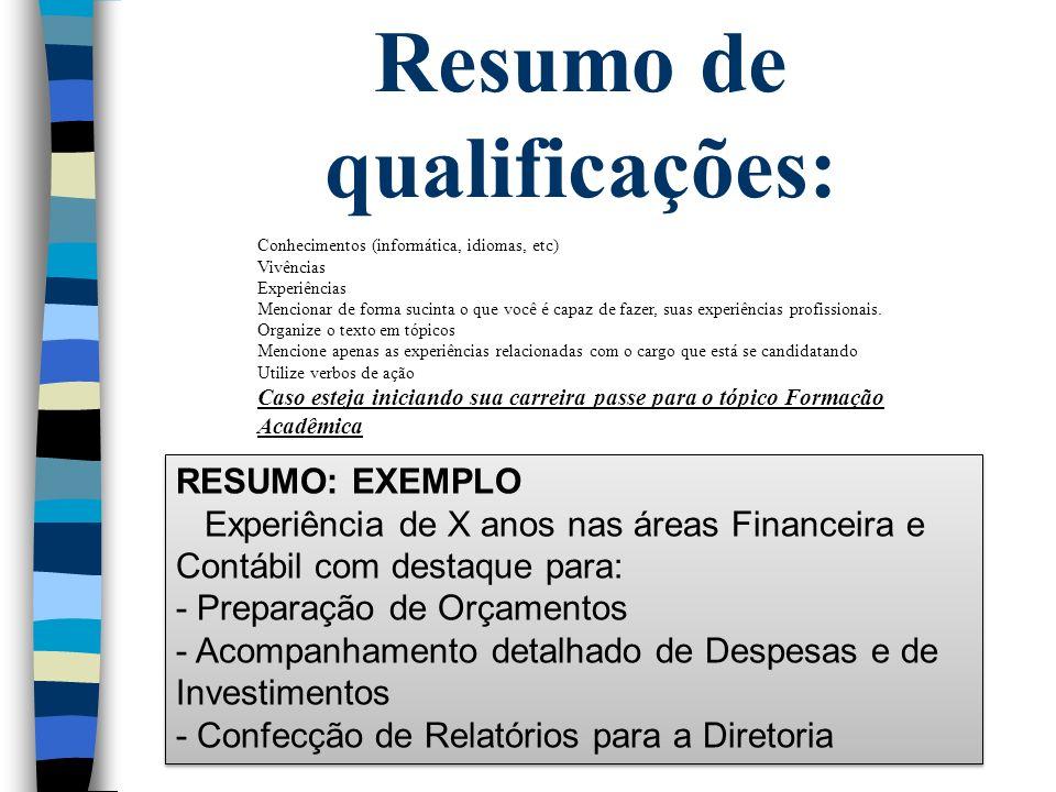 Resumo de qualificações: