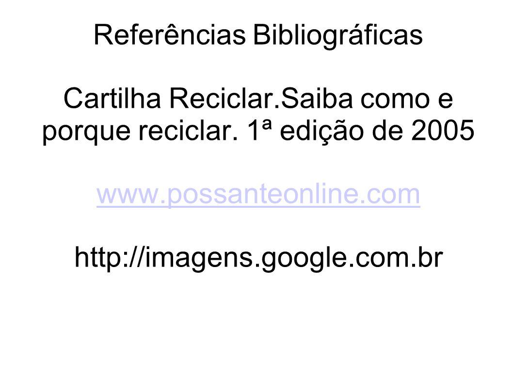 Referências Bibliográficas Cartilha Reciclar
