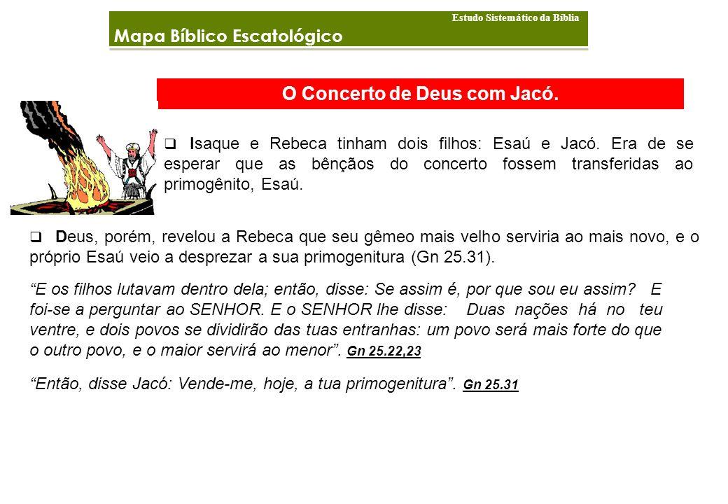 O Concerto de Deus com Jacó.