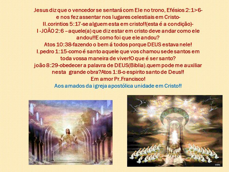 e nos fez assentar nos lugares celestiais em Cristo-