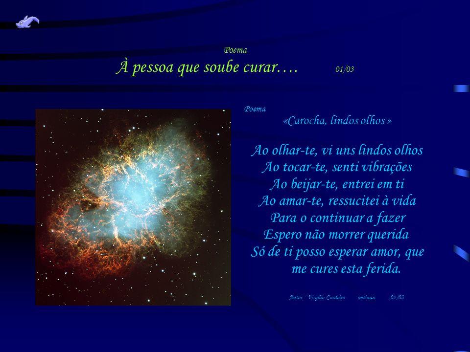 Poema À pessoa que soube curar…. 01/03