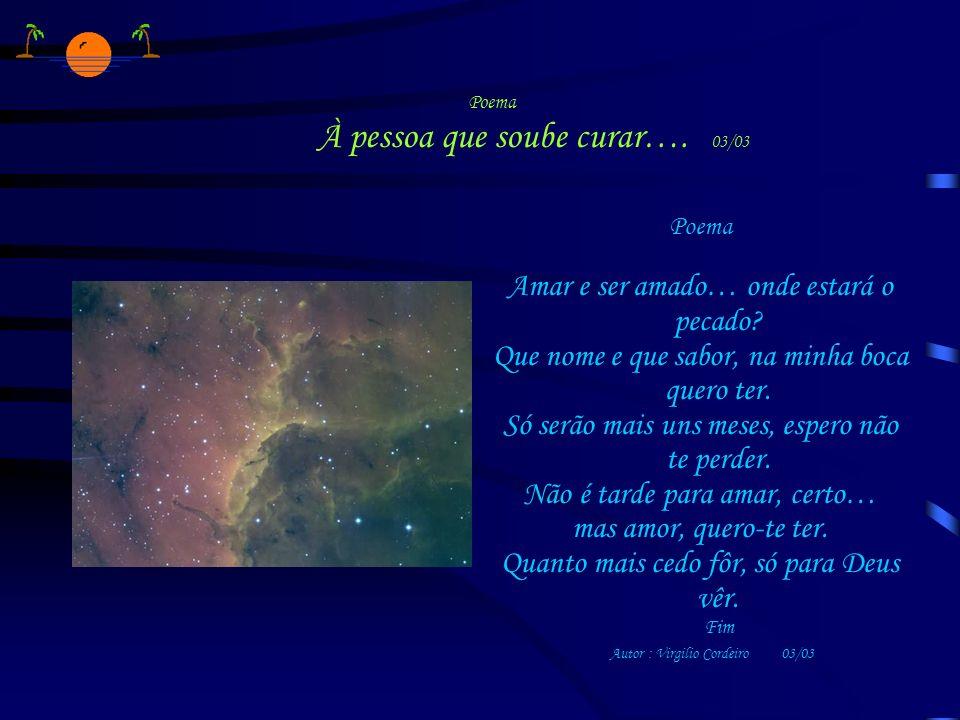 Poema À pessoa que soube curar…. 03/03